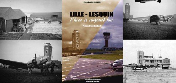 L'aéroport de Lille-Lesquin d'hier à aujourd'hui