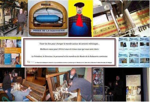 Le musée de la rubanerie de Comines vous souhaite une bonne année 2016