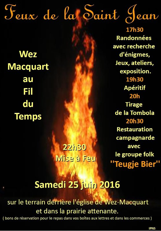 Pour la Saint-Jean 2016, Wez-Macquart au Fil du Temps allume le feu !