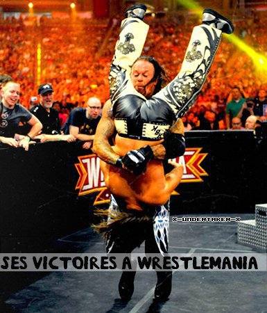 ✘The Source About Undertaker / Article : Ses Vistoires A Wresltmania / X-undertaker-X