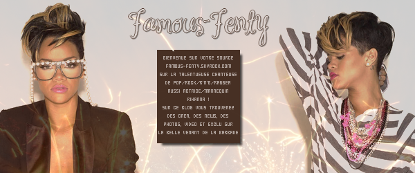 "Welcome On ""Famous-Fenty"""