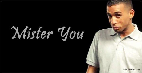 ~ Qui est Mister You ? :)
