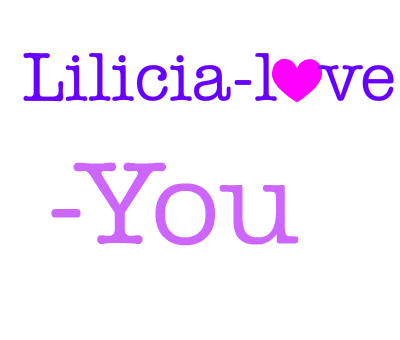 Lilicia-love-you