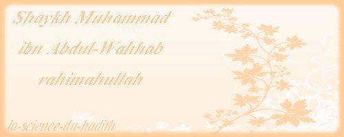 .●✿●.Biographie de Shaykh al Islam Muhammad ibn Abdul-Wahhab rahimahullah.●✿●.