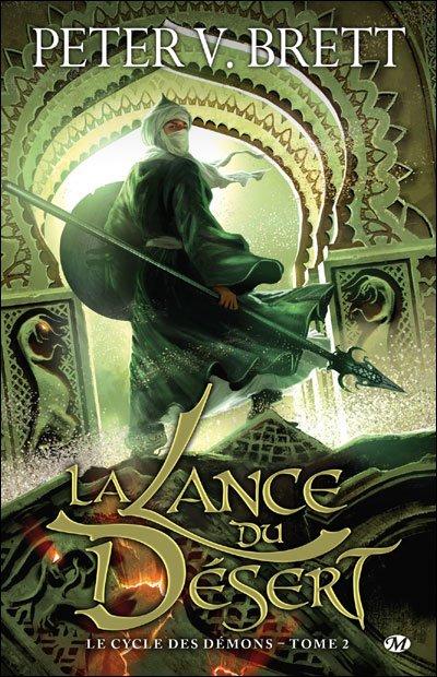 Le cycle des démon : L homme - rune et la lance du désert ....