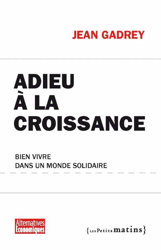 Jean Gadrey - Adieu à la Croissane