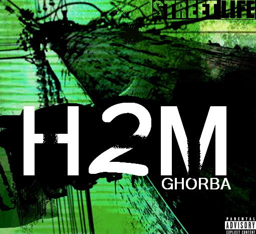 ghorba / h2m mixtape de nouvelle album (2012)