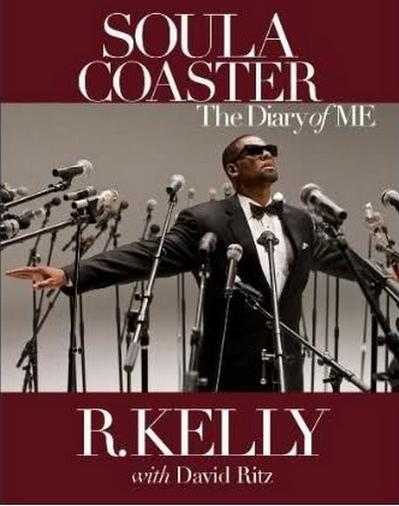 L' Autobiographie de R.Kelly ; Soulacoaster, The Diary Of Me, est dispo en pré-commande !