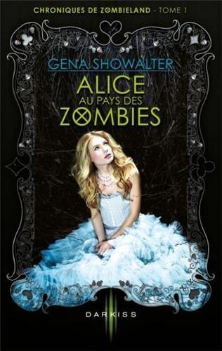 Alice au pays des Zombies !