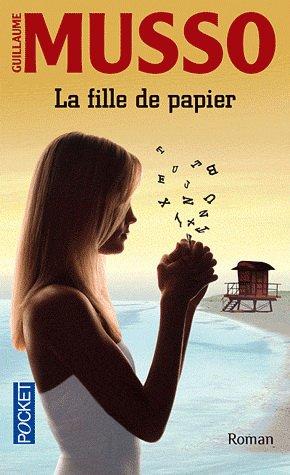 Avis sur La fille de papier de Guillaume Musso !