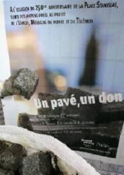95 Les pavés de la place Stanislas de NANCY vendus au profit d'associations.