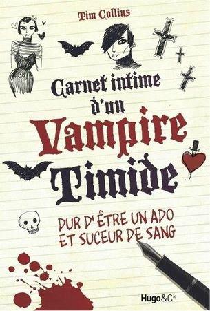 carnet intime d'un vampire timide (dur d'etre un ados et suceur de sang )