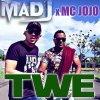 MC JOJO x DJ MAD'J - TWE (2017