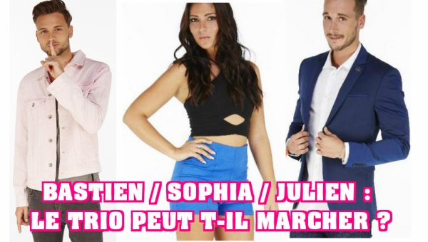 Secret Story 10 - Sophia / Julien : le couple déjà en danger, Bastien pourra t-il les aider ?