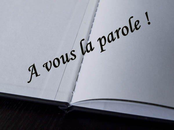 # A vous la parole ! #