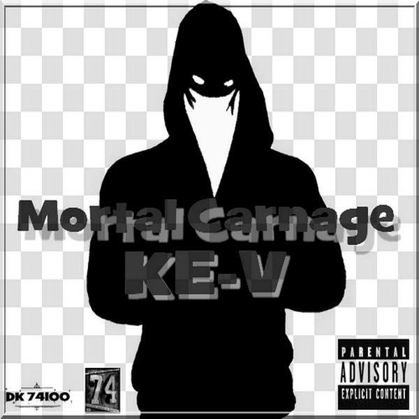 KEV - Mortal Carnage - DK74PROD - 2012 (2012)