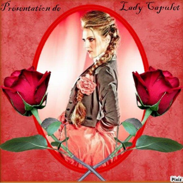 Présentation de Lady Capulet