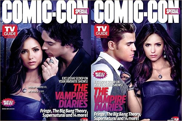 03/06                 Nina en couverture de TV Guide Magazine 2012 Comic-Con Special Edition avec Ian & Paul .