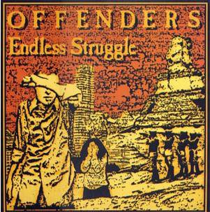 Endless Struggle / The Offenders - Endless Struggle (1983)