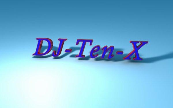 Mes Mixe Dj-Ten-X