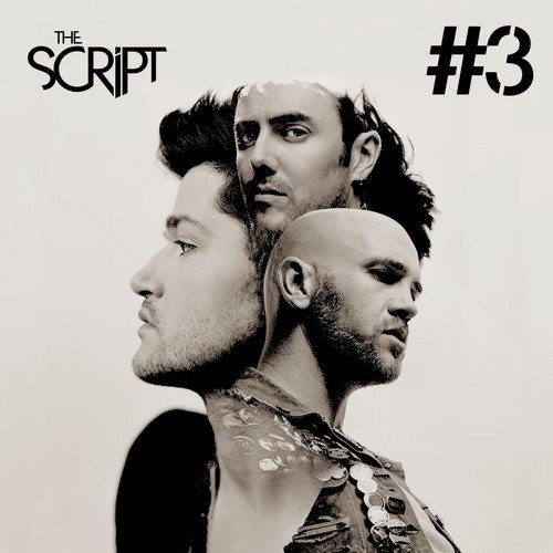 #3 / The Script - If You Could See Me Now (2012)