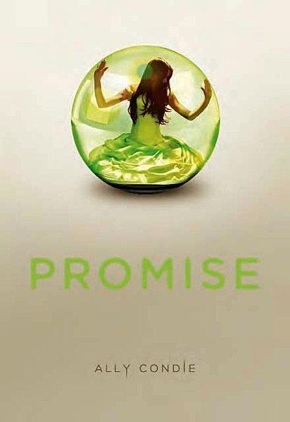 Promise, T1, de Ally Condie