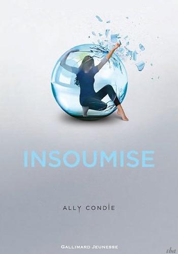 Le Trailer de Promise, tome 2 Insoumise de Ally Condie