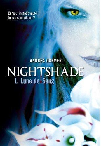 Nightshade, Tome 1, Lune de Sang de Andrea Cremer