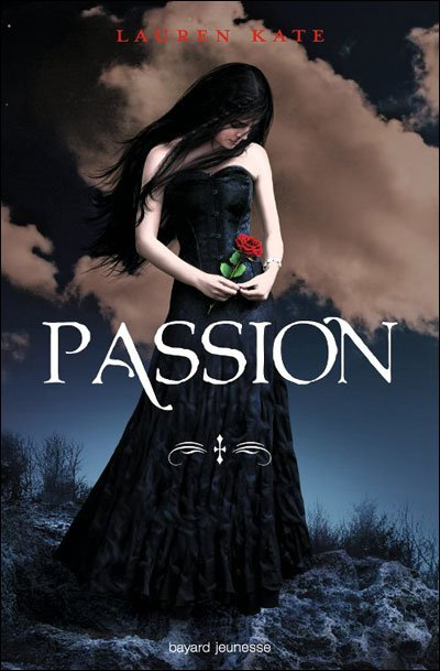 Damnés, Tome 3, Passion de Lauren Kate