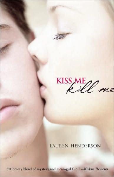 Kiss Me Kill Me, Tome 1 de Lauren Henderson