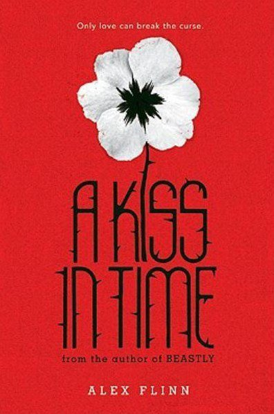 A Kiss In Time de Alex Flinn (VO)