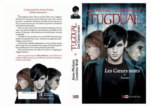 Sortie : Tugdual, Tome 1, Les Coeurs Noirs de Anne Plichota et Cendrine Wolf