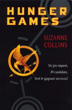 Hunger Games (Tome 1) - Suzanne Collins