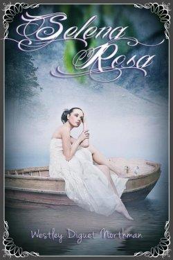 Les mémoires du dernier cycle - Intégrale de Sélena Rosa (tomes 1 et 2) Westley Diguet Northman