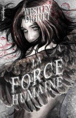 La force Humaine - Westley Diguet