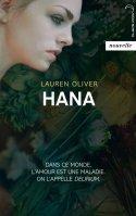 Lauren Oliver écrit: Délirium 1,5: Hana