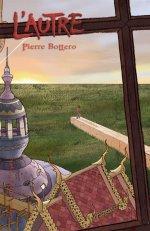 trilogie l'Autre, de Pierre Bottero