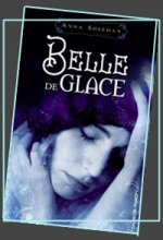 Belle de Glace d'Anna Sheehan
