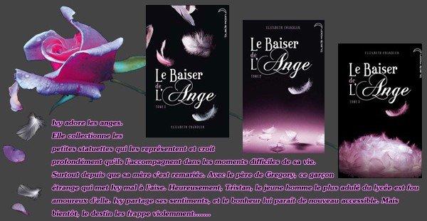 """Trilogie """"Le Baiser de l'Ange"""" d'Elizabeth Chandler"""