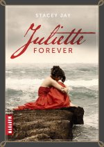 Juliette Forever - Stacey Jay