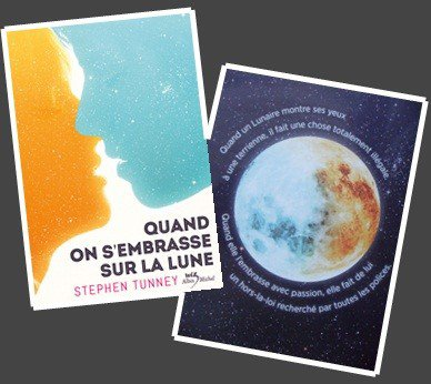 Quand on s'embrasse sur la Lune - Stephen Tunney