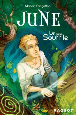 June. Tome 1: le souffle - Manon Fargetton