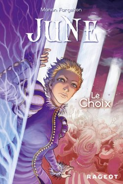 June. Tome 2: le choix - Manon Fargetton
