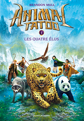 Animal Tatoo. T1: les 4 élus - Brandon Mull