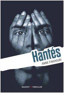 Hantés - Anne Fakhouri