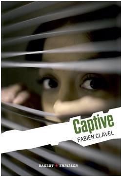 Captive - Fabien Clavel