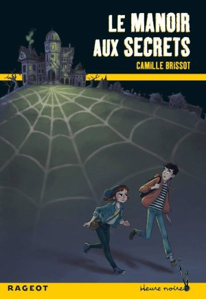 La manoir aux secrets - Camille Brissot