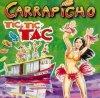 CARRAPICHO / Carrapicho / Tic Tic Tac (1996)