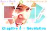 Chapitre 6 = Révélation