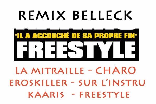 reste du monde / #Remix Belleck x La mitraille - eroskiller - kaaris (2014)